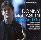 DONNY MCCASLIN Give And Go album cover