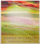 DONNY MCCASLIN — Perpetual Motion album cover
