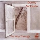 DONNY MCCASLIN The Way Through album cover