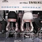 DOROTHY DONEGAN At the Embers album cover