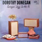 DOROTHY DONEGAN Swingin' Jazz In Hi-Fi album cover