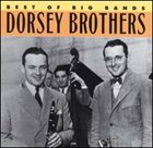 DORSEY BROTHERS Best of The Big Bands album cover