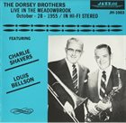 DORSEY BROTHERS Live In The Meadowbrook, October 28, 1955 album cover