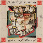 DOTSERO Out Of Hand album cover