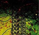 DOUBT Demonstrations album cover