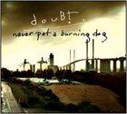 DOUBT Never Pet a Burning dog album cover