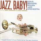 DOUG BEAVERS Jazz, Baby! album cover