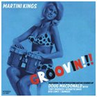 DOUG MACDONALD Martini Kings : Groovin' album cover