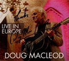 DOUG MACLEOD Live In Europe album cover