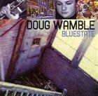 DOUG WAMBLE Bluestate album cover