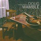 DOUG WAMBLE Country Libations album cover