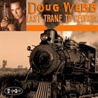 DOUG WEBB Last Trane To Georgia album cover