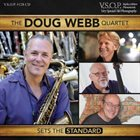 DOUG WEBB The Doug Webb Quartet : Sets the Standard album cover