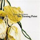 DOUGLAS DETRICK Douglas Detrick Quintet: The Turning Point album cover