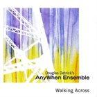 DOUGLAS DETRICK Walking Across album cover