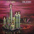 DR. JOHN City Lights album cover