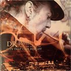 DR. JOHN Dr. John And The Lower 911 : City That Care Forgot album cover