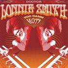 DR LONNIE SMITH Too Damn Hot! album cover