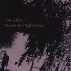DR. MINT Visions And Nightmares album cover