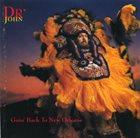 DR. JOHN Goin' Back To New Orleans album cover