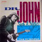 DR. JOHN Such A Night! Live In London album cover