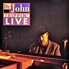 DR. JOHN Trippin' Live album cover