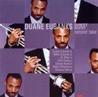 DUANE EUBANKS Second Take album cover