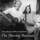DUCK BAKER Duck Baker and Molly Andrews : The Moving Business album cover