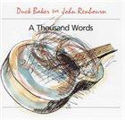 DUCK BAKER Duck Baker Feat. John Renbourn : A Thousand Words album cover