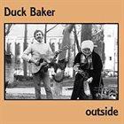 DUCK BAKER Outside album cover