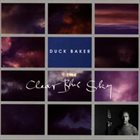 DUCK BAKER The Clear Blue Sky album cover