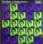 DUDLEY MOORE The Music Of Dudley Moore (Composed For The Film