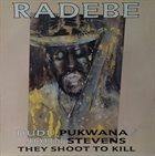 DUDU PUKWANA Mbizo Radebe (They Shoot to Kill) album cover