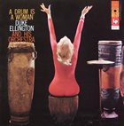 DUKE ELLINGTON A Drum Is a Woman album cover