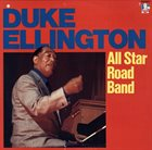 DUKE ELLINGTON All Star Road Band album cover