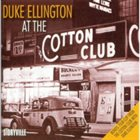 DUKE ELLINGTON At the Cotton Club album cover