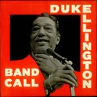 DUKE ELLINGTON Band Call album cover