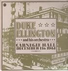 DUKE ELLINGTON Carnegie Hall December 11th 1943 album cover