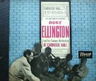 DUKE ELLINGTON Duke Ellington at Carnegie Hall album cover