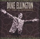 DUKE ELLINGTON Duke Ellington at the Alhambra album cover