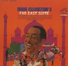 DUKE ELLINGTON Duke Ellington's Far East Suite album cover