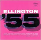 DUKE ELLINGTON Ellington '55 (aka Toast To The Duke) album cover