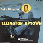 DUKE ELLINGTON Ellington Uptown (aka Hi-Fi Ellington Uptown) Album Cover
