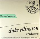 DUKE ELLINGTON Live At Click Restaurant Philadelphia 1948 - Vol. 1 album cover