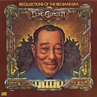 DUKE ELLINGTON Recollections Of The Big Band Era album cover