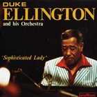 DUKE ELLINGTON Sophisticated Lady album cover