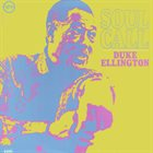 DUKE ELLINGTON Soul Call album cover