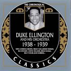 DUKE ELLINGTON The Chronogical Duke Ellington And His Orchestra 1938-1939 album cover