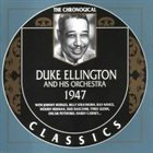 DUKE ELLINGTON The Chronogical Duke Ellington And His Orchestra 1947 album cover