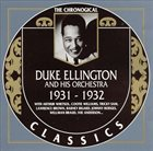 DUKE ELLINGTON The Chronological Duke Ellington And His Orchestra 1931-1932 album cover